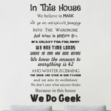 In this house we do GEEK